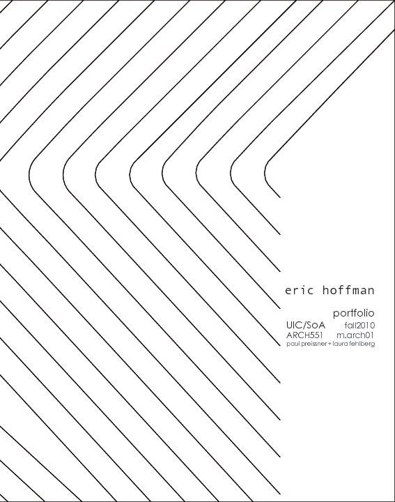 View Fall 2010 Studio Portfolio by Eric Hoffman