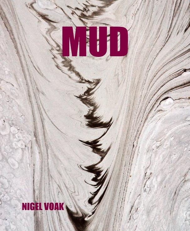 View MUD by NIGEL VOAK