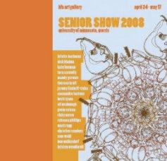 Senior Show 2008 book cover