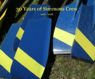 30 Years of Simmons Crew book cover