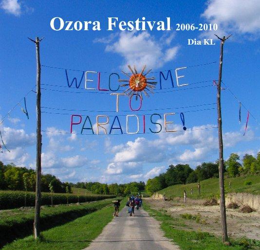 View Ozora Festival 2006-2010 by Dia KL