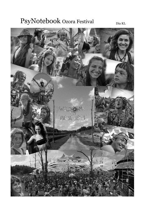 View PsyNotebook Ozora Festival by Dia KL