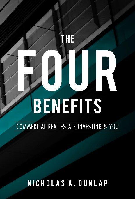 View The Four Benefits by Nicholas A. Dunlap
