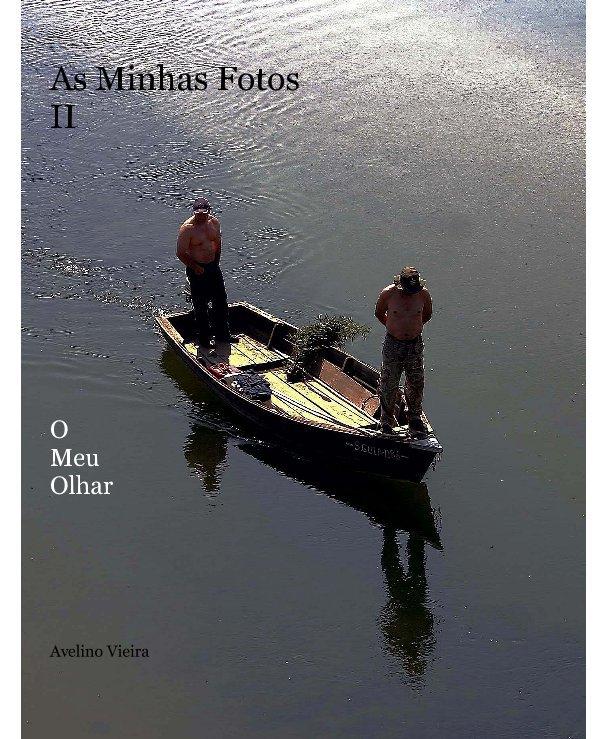 View As Minhas Fotos II by Avelino Vieira