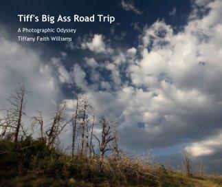 Tiff's Big Ass Road Trip book cover