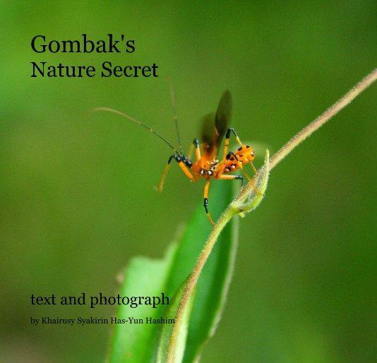 View Gombak's Nature Secret by Khairusy Syakirin Has-Yun Hashim