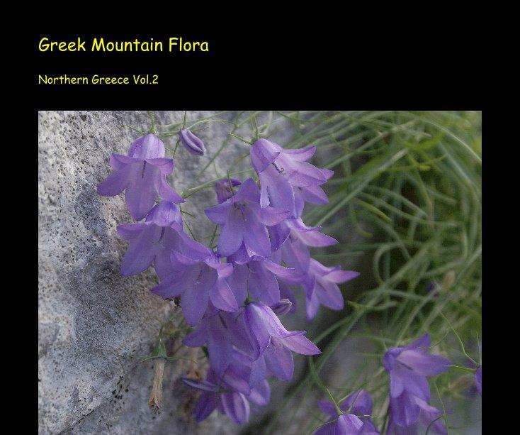 View Greek Mountain Flora Northern Greece Vol.2 by Klaas Kamstra