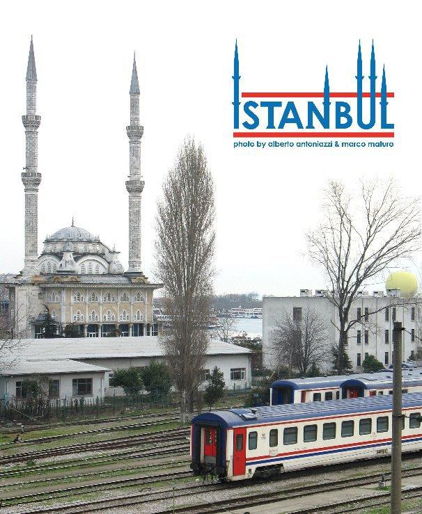View Istanbul by Alberto Antoniazzi & Marco Maturo
