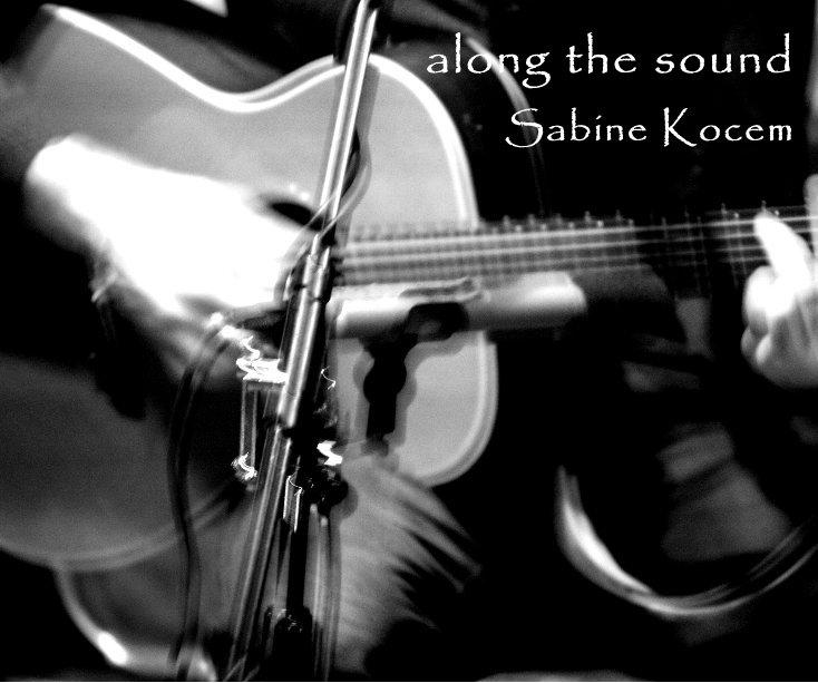 along the sound nach Sabine Kocem anzeigen