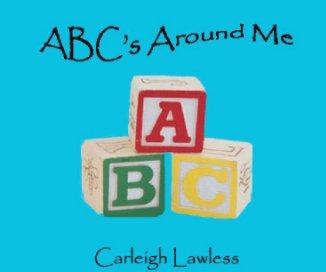 ABC's Around Me book cover