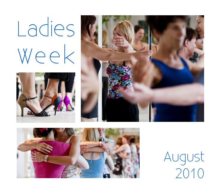 Ladies Week 2010 - LA BERLINESA nach ishka michocka anzeigen