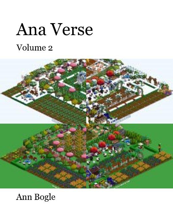 View Ana Verse by Ann Bogle