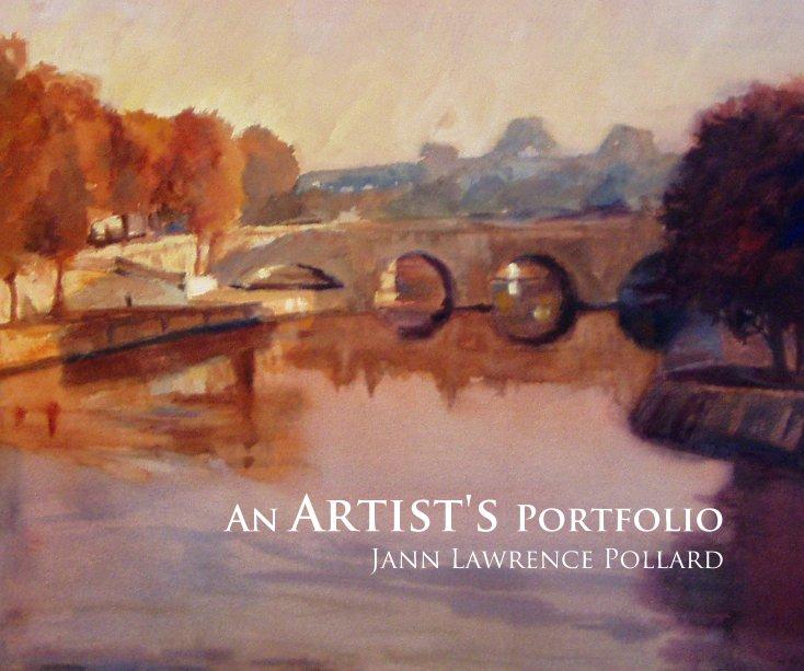 View An Artist's Portfolio by Jann Lawrence Pollard