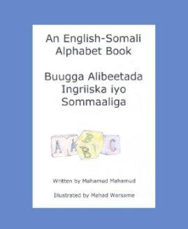 An English Somali Alphabet Book book cover