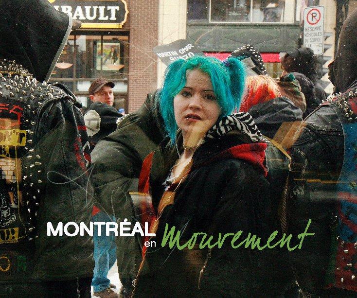 View Montréal en mouvement by Marie-Josée Roy