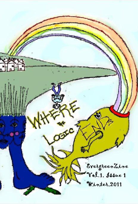 View EvergreenZine Vol.1, Issue 1 Winter,2011 by Evergreen Community Charter School Students