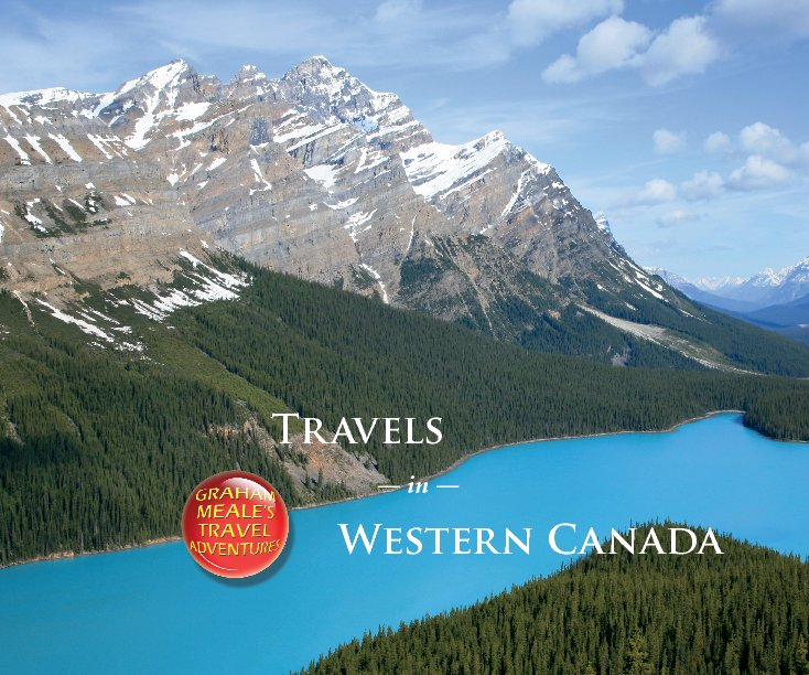 View Travels in Western Canada by Graham Meale