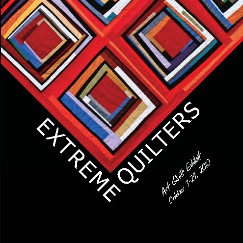 View Extreme Quilters by Loris Bogue