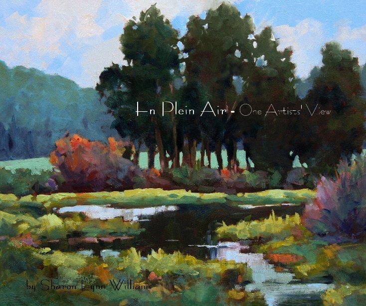 View En Plein Air by Sharon Lynn Williams