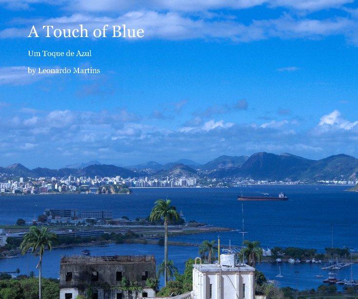 A Touch of Blue nach Leonardo Martins anzeigen
