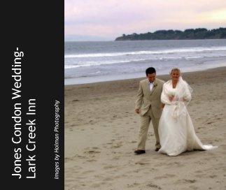 Jones Condon Wedding-  Lark Creek Inn book cover