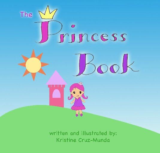 View The Princess Book by Kristine Cruz-Munda