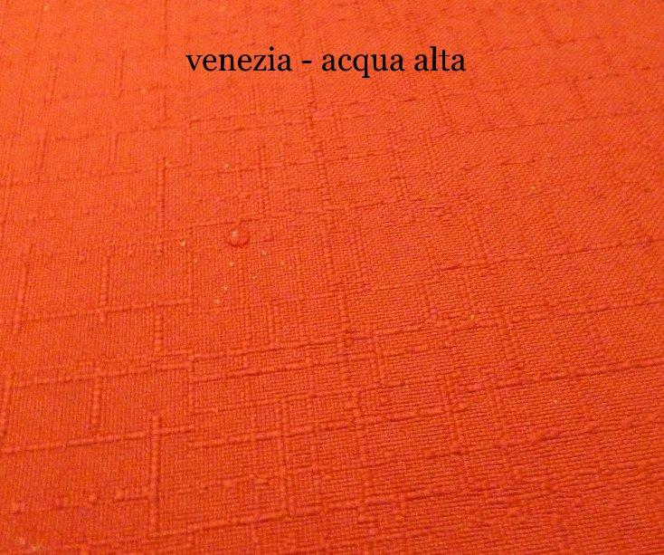 View venezia - acqua alta by jan klein