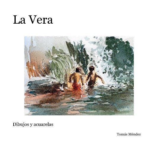 View La Vera by Tomás Méndez