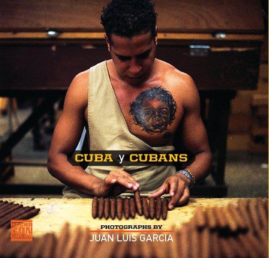View 7x7 - CUBA y CUBANS by Juan Luis Garcia