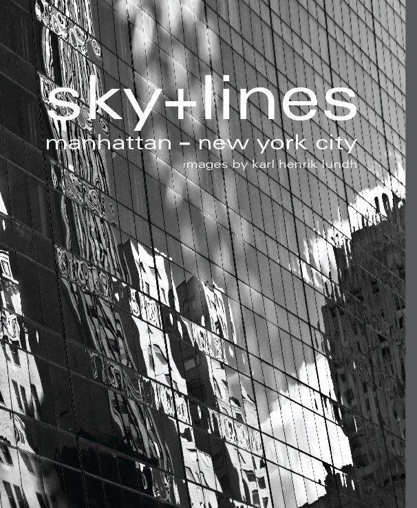 View Sky + Lines by Karl Henrik Lundh