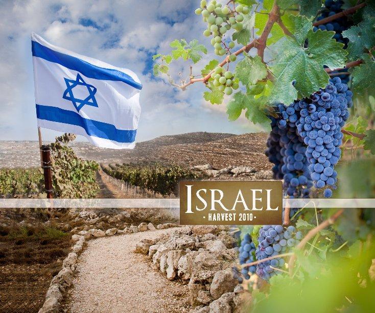 View ISRAEL • Harvest 2010 • by joyfulspirit