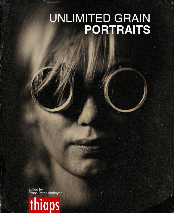 View UNLIMITED GRAIN/ PORTRAITS/ Hardcover by edited by Frans Peter Verheyen
