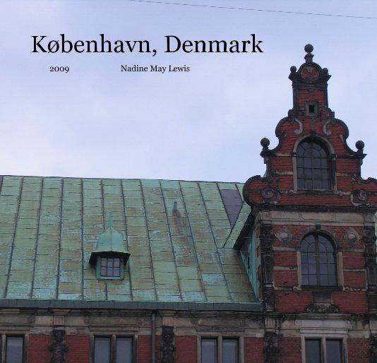 View København, Denmark by Nadine May Lewis