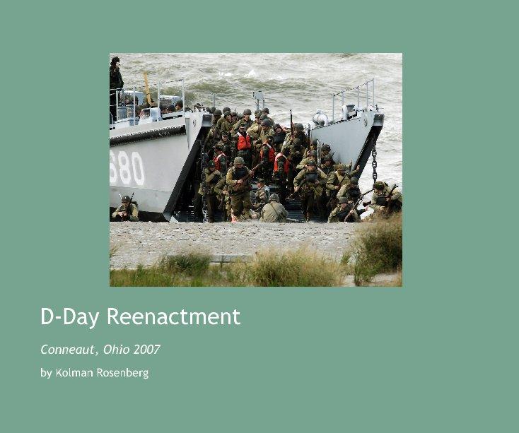 View D-Day Reenactment by Kolman Rosenberg