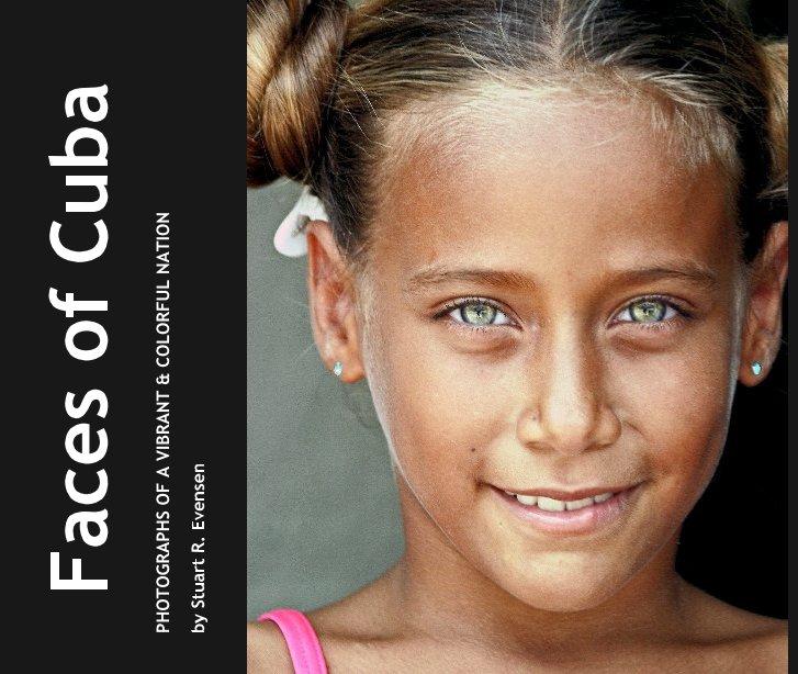 View Faces of Cuba by Stuart R. Evensen
