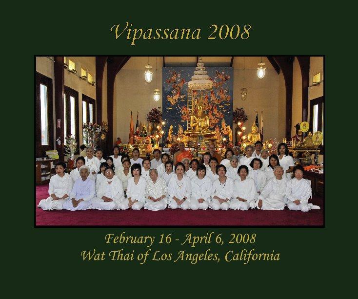 View Vipassana 2008 by Nuch Sirin