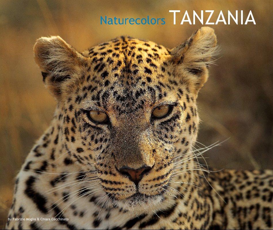 View Naturecolors TANZANIA by Fabrizio Moglia & Chiara Cecchinato