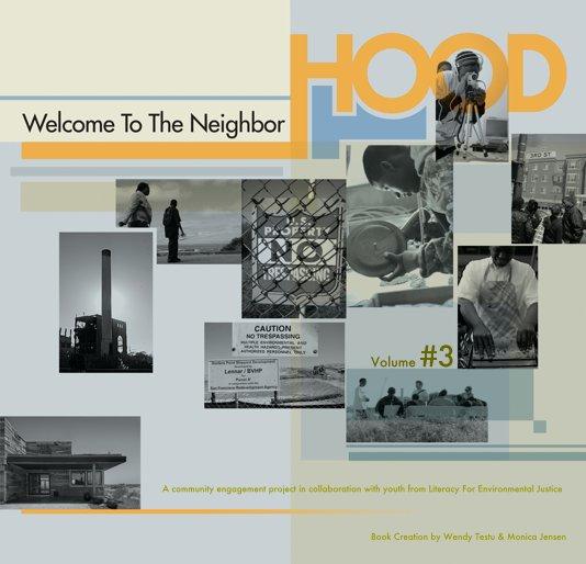 View Volume#3 Welcome To The NeighborHOOD by Wendy Testu & Monica Jensen