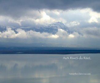 AuX RiveS du RéeL book cover