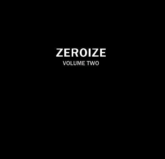 View ZEROIZE VOLUME TWO by Katja Pal & Shih Yun Yeo