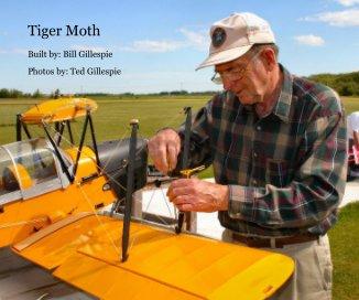 Tiger Moth RC - Bill Gillespie book cover