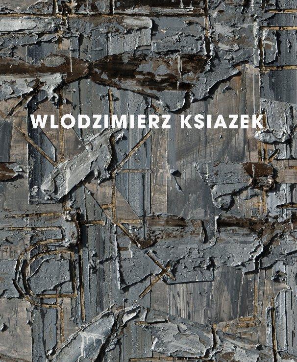 View Wlodzimierz Ksiazek by Wlodzimierz Ksiazek