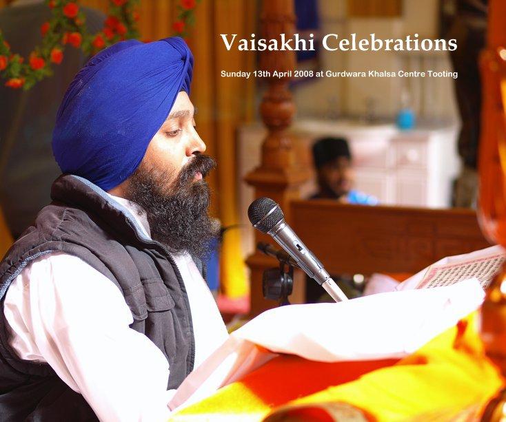 View Vaisakhi Celebrations by Amarjeet SIngh Khera