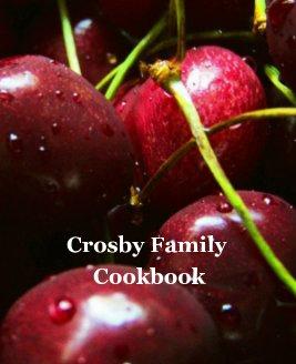 Crosby Family Cookbook book cover