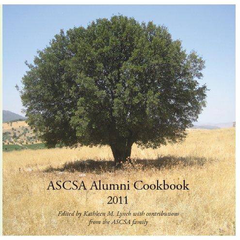 View ASCSA Alumni Cookbook by Kathleen Lynch
