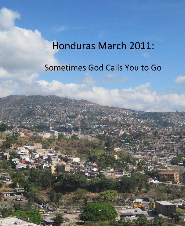 View Honduras March 2011: by clenkowski