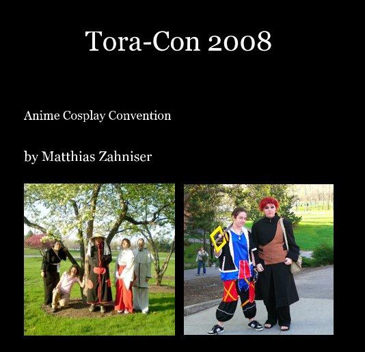 View Tora-Con 2008 by Matthias Zahniser