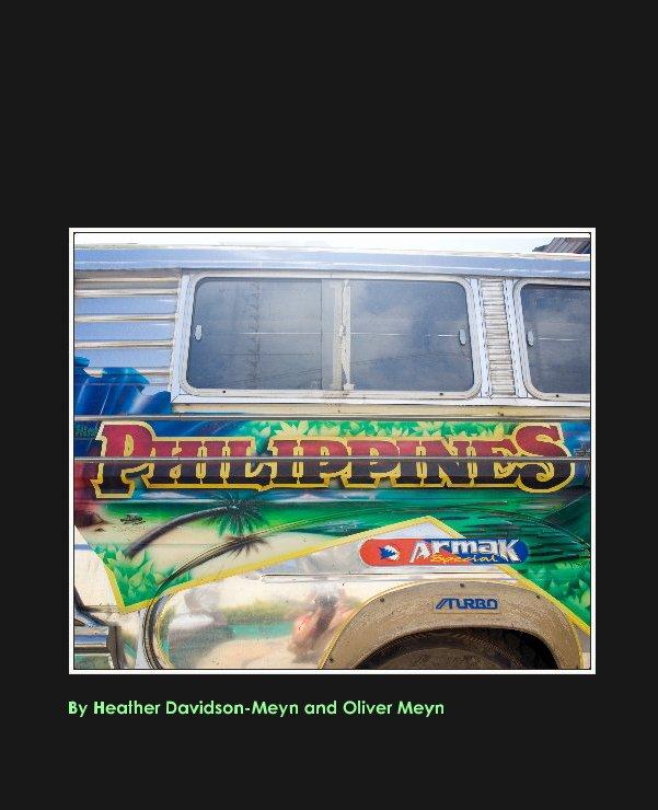 Bekijk Philippines 2006 op Heather Davidson-Meyn and Oliver Meyn