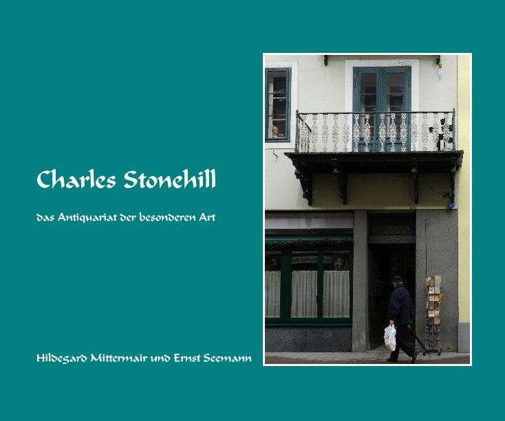 Charles Stonehill nach Hildegard Mittermair und Ernst Seemann anzeigen