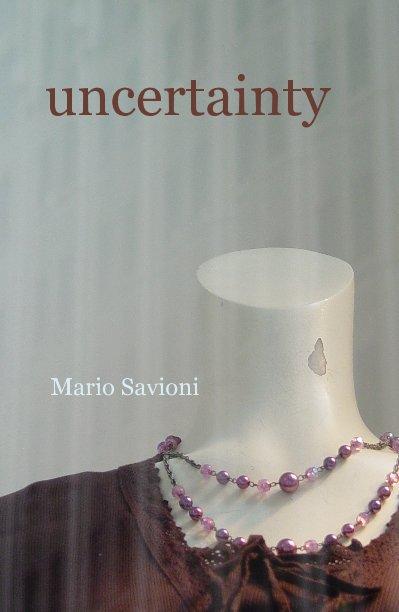 View uncertainty by Mario Joseph Savioni